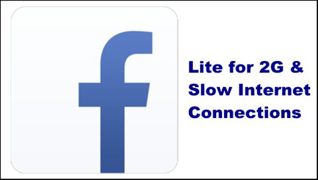 Facebook Lite for 2G and Slow Internet Connections