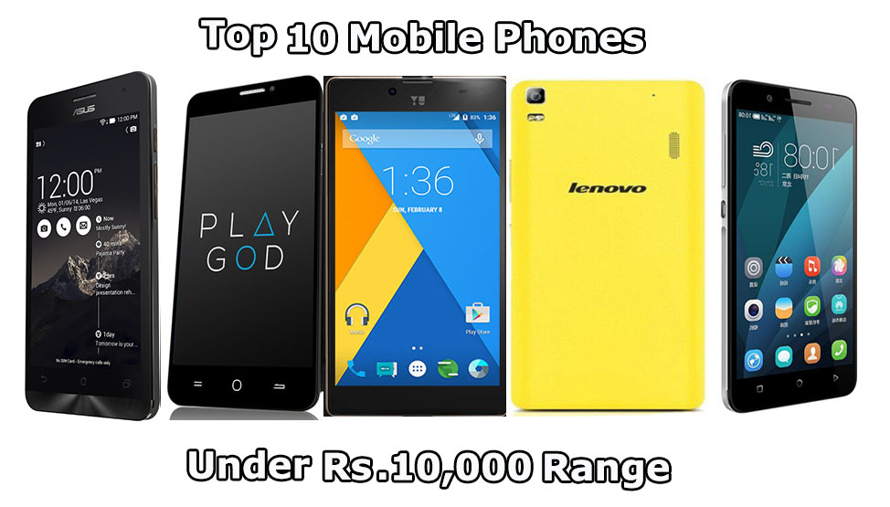 Best mobile phone in 10000 range