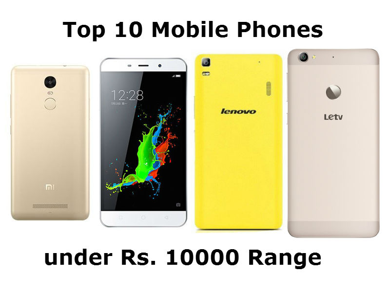 d8ff03889 Top 10 Android Mobile Phones under Rs. 10000 Range (March 2016 ...