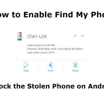 How to Enable Find My Phone Lock the Stolen Phone on Android