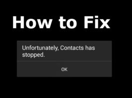 How to Fix Unfortunately Contacts has stopped error on Android
