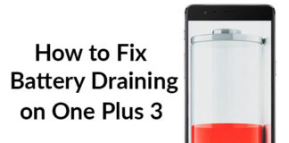 How to Fix Battery Draining on One Plus 3