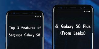 Top 5 Features of Samsung Galaxy S8 & S8 Plus (From Leaks)